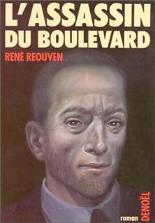 L'assassin du boulevard, Sussan, René