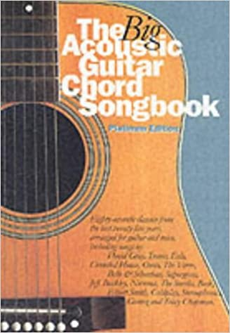 The Big Acoustic Guitar Chord Songbook: Platinum Edition: Amazon.co ...