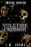 Yuletide Crimson (Twisted Eventide-2)