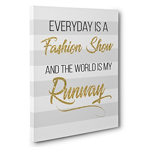 Everyday Is A Fashion Show Motivational Canvas Wall Art