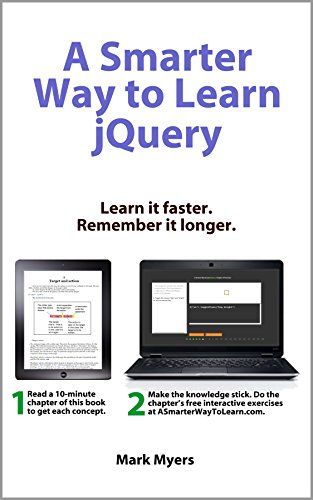 A Smarter Way to Learn jQuery: Learn it faster. Remember it longer.