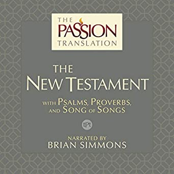 Amazon com: The Passion Translation: The New Testament (2nd