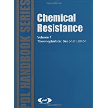 Chemical Resistance, Vol. 1: Thermoplastics