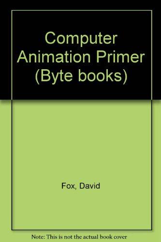 Computer Animation Primer