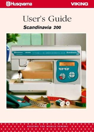 Sewing Machine Instruction Manual (Husqvarna Viking Scandinavia 200 Sewing Machine Color Manual Comb Bound Reprint Copy)