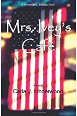 Mrs. Ivey's Cafe: A Willowdale, Indiana Story (Willowdale, Indiana Stories) Paperback