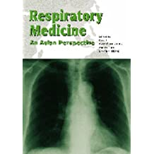 Respiratory Medicine: An Asian Perspective by Mary Ip (2005-01-01)