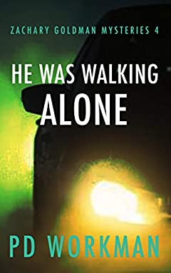 He was Walking Alone (Zachary Goldman Mysteries Book 4)
