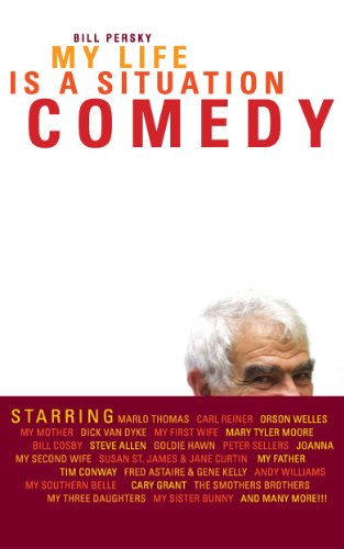 Amazon my life is a situation comedy ebook bill persky my life is a situation comedy by persky bill fandeluxe PDF