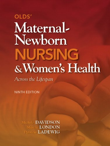 Books : Olds' Maternal-Newborn Nursing & Women's Health Across the Lifespan (9th Edition)