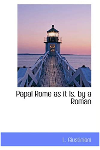 Book Papal Rome as it Is, by a Roman