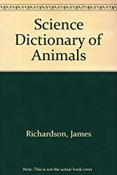 Science Dictionary of Animals