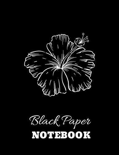 Black Paper Notebook: Lined Blank Black Paper Notebook Journal For Writing and Doodling with White Gel Ink Pens Tropical Flower Drawing Cover