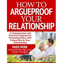 How To Argueproof Your Relationship