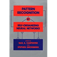 Pattern Recognition by Self-Organising Neural Networks (Bradford Books)