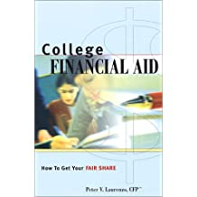 College Financial Aid: How To Get Your Fair Share
