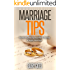 Marriage: Marriage Help,Tips and Secrets To Growing Together & Having A Happy Marriage (Marriage Help,Marriage Romance,Marriage Advice,Marriage Counseling,Marriage ... Of Convenience,Marriage Secrets,Intimacy,)