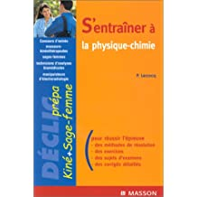 s'entrainer a. . . physique, chimie. concours masseurs kinesi.