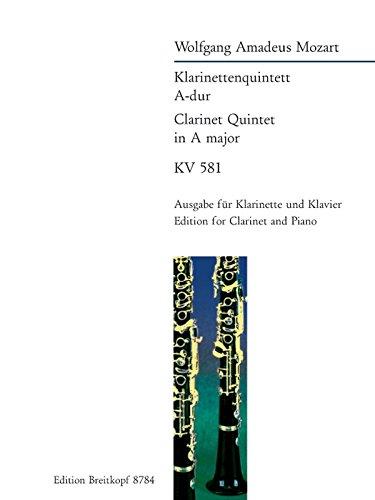 Klarinettenquintett A-dur KV 581 Breitkopf Urtext - Ausgabe für Klarinette und Klavier (EB 8784) Musiknoten – 5. Oktober 2005 Wolfgang Amadeus Mozart Werner Breig (Hrsg.) Breitkopf & Härtel B000CEK7U2