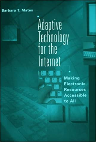 Adaptive technology for the Internet: making electronic resources accessible to all