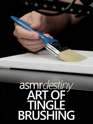Relaxation with ASMR ~ The Art of Tingle Brushing