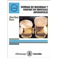 Sistemas de seguridad y confort en vehículos automóviles (Manuales de automoción series)