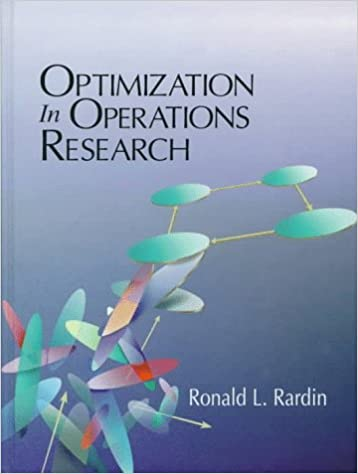 Optimization in operations research ronald l rardin 9780023984150 optimization in operations research 1st edition fandeluxe Images