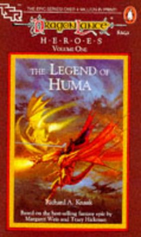 """Dragonlance Saga Heroes - Legend of Huma v. 1 (TSR Fantasy)"" av R.A. Knaak"
