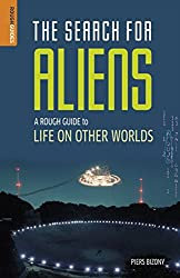 A Rough Guide to Life on Other Worlds: The Search for Aliens (Rough Guides)