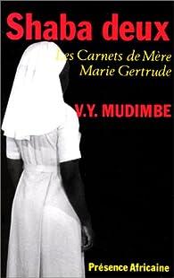 Shaba Deux, les carnets de Mère Marie-Gertrude par Valentin-Yves Mudimbe