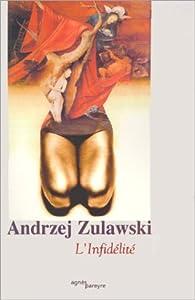 L'Infidélité par Andrzej Zulawski