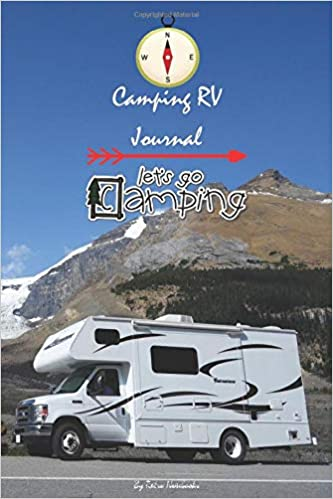 Camping RV Journal Let's Go Camping: Family Camping Journal