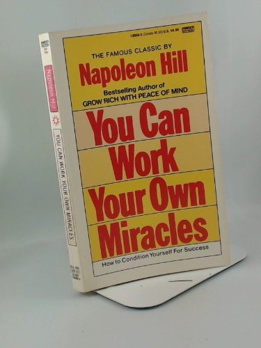 You Can work Your Own Miracles (You Can Work Your Own Miracles)
