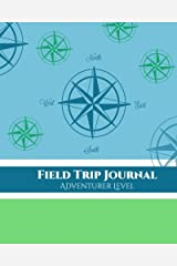 Field Trip Journal Adventurer Level (Volume 1) Paperback