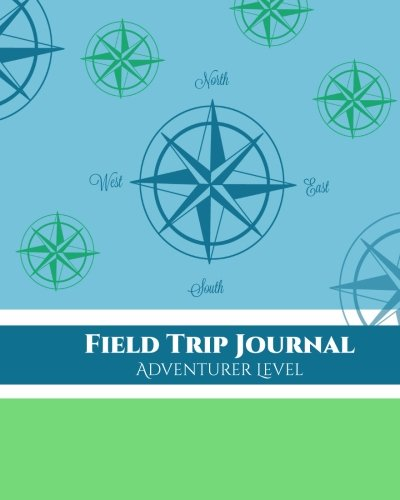 Field Trip Journal Adventurer Level (Volume 1)