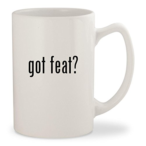 got feat? - White 14oz Ceramic Statesman Coffee Mug Cup (Down Way Your Feat On Little)