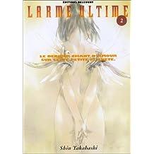 LARME ULTIME T02