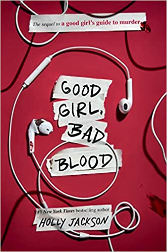 Amazon.com: Good Girl, Bad Blood: The Sequel to A Good Girl's Guide to  Murder (9781984896407): Jackson, Holly: Books