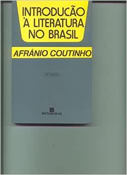 Introdução à Literatura no Brasil - Livros na Amazon