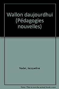 Wallon Aujourd'Hui  Scarabée Cemea par Jacqueline Nadel