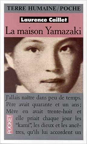 En ligne téléchargement gratuit La maison Yamazaki : La vie exemplaire d'une paysanne japonaise devenue chef d'une entreprise de haute-coiffure pdf ebook