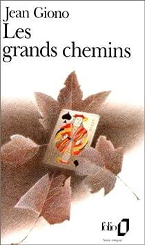 Les Grands Chemins - Jean Giono