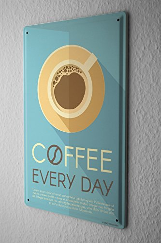 Tin Sign Coffee Cafe Bar Coffee every day by LEOTIE