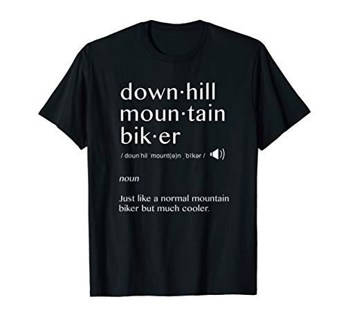 Downhill Mountain Biker Definition MTB T Shirt