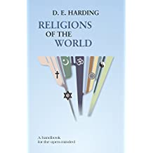 Religions of the World: A handbook for the open-minded