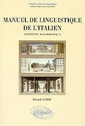 Manuel de linguistique de l'italien : Approche diachronique
