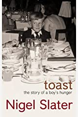 Toast : The Story of a Boy's Hunger Hardcover