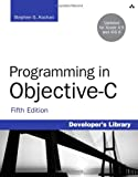 Programming in Objective-C, Kochan, Stephen G., 032188728X