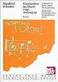 Clarinets in Duet - from the Beginning, Volume 1, Manfred Schmitz, 0786662271