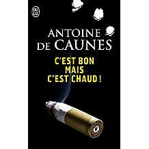 C'est bon mais c'est chaud ! (NOUVEAU POLICIER t. 10708) (French Edition)